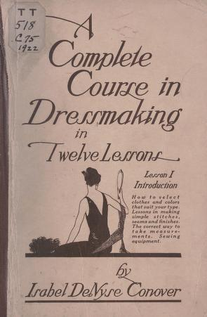 A complete course in dressmaking, (Vol. 1, Introduction)
