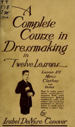 A complete course in dressmaking (Vol. 12, Men's clothes & index)