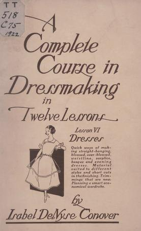 A complete course in dressmaking, (Vol. 6, Dresses)