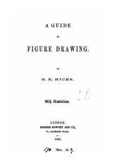 A Guide to Figure Drawing author G. E. Hicks