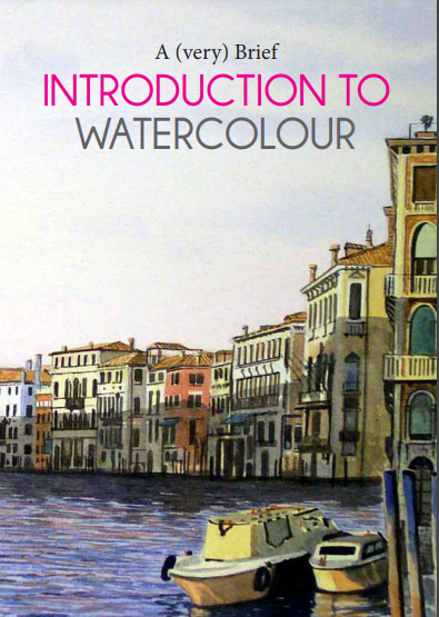 A (very) Brief Introduction to Watercolour