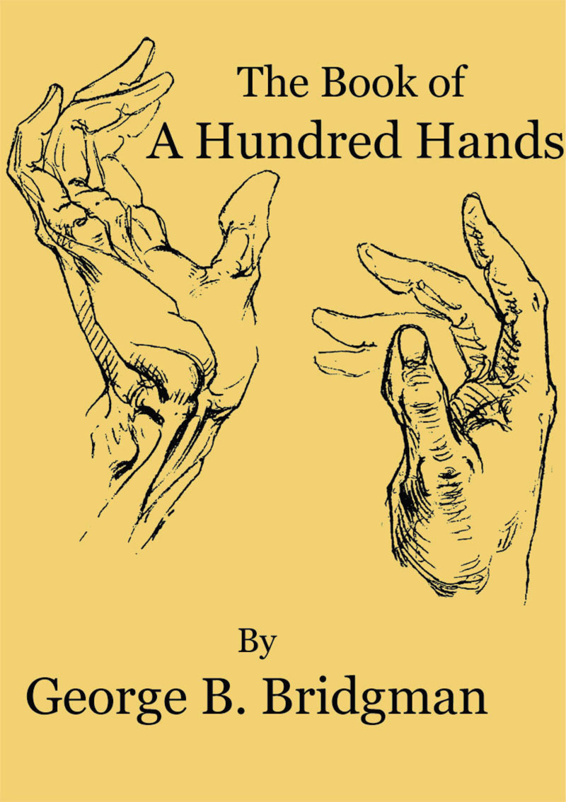 Book of a Hundred Hands by George B. Bridgman