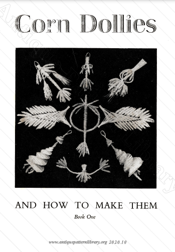 Corn Dollies and How to Make Them Book One