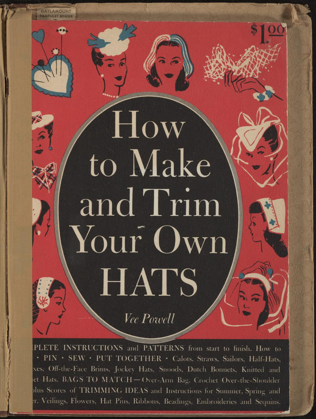 How to make and trim your own hats