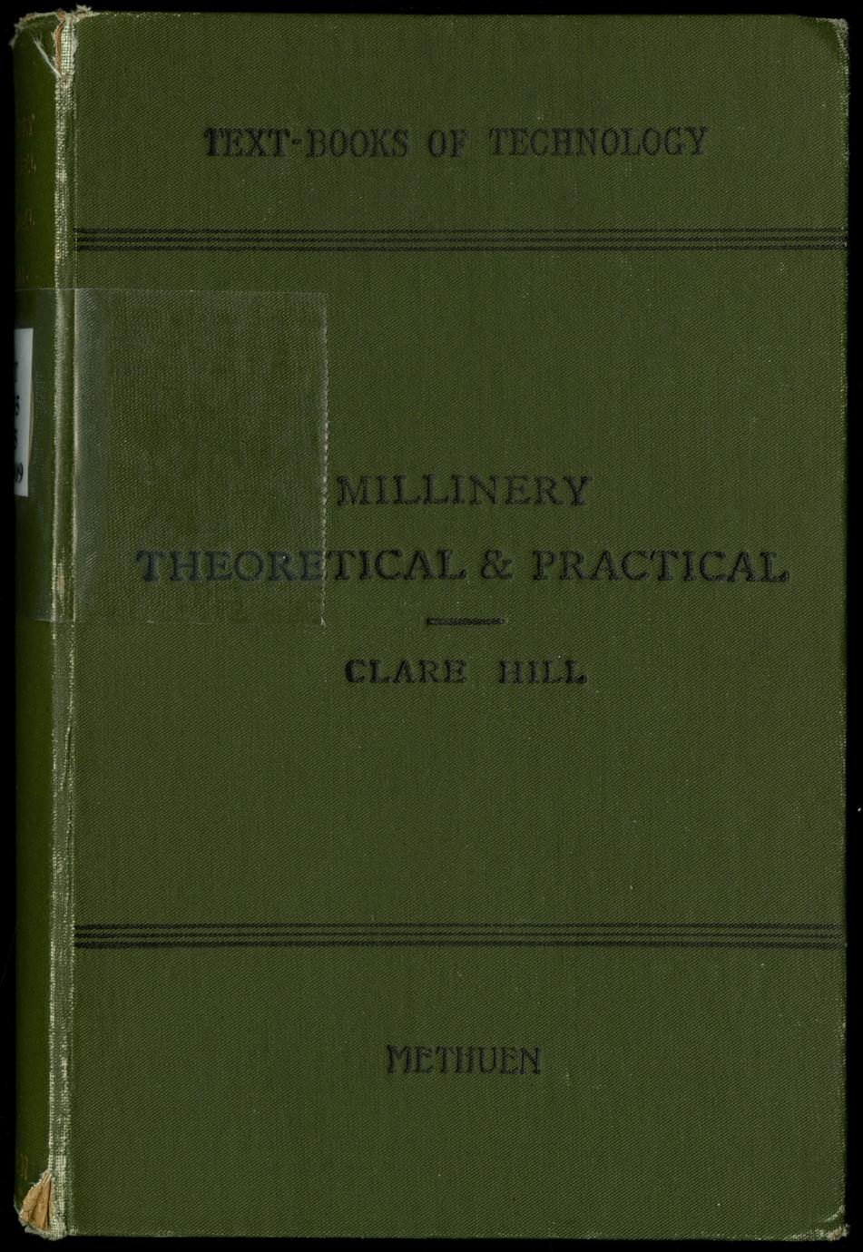 Millinery theoretical and practical