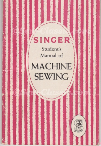 SINGER Student's Manual of Machine Sewing