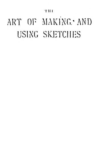 The Art Of Making And Using Sketches